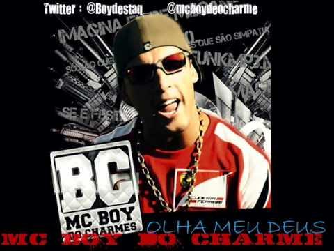 MC BOY DO CHARME - OLHA MEU DEUS  ♪♫  'NOVA 2012' @Boydestaq_