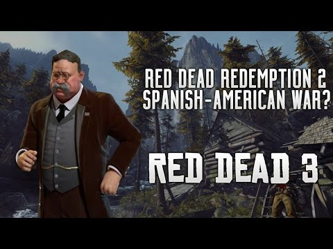 Red Dead Redemption 2 - Teddy Roosevelt?! Spanish-American War, Indian Story & More! (RDR2 Theory)