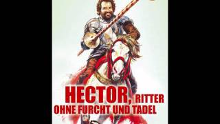 06 - Accampamento - Bud Spencer - Hector, Ritter ohne Furcht und Tadel