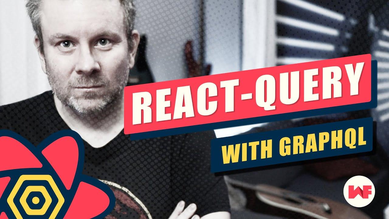 React Query with GraphQL | react-query graphql
