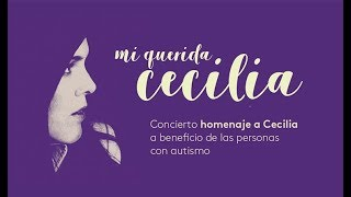 Mi querida Cecilia - 9 Nov 2017