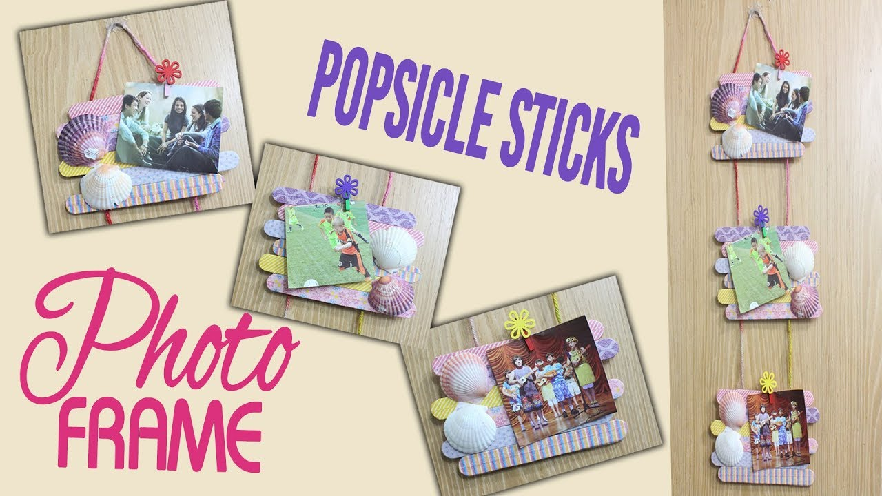 How to make photo frames with Popsicle sticks #diy Photo Frame #wall ...