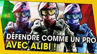 DÉfendre comme un pro avec alibi ! rainbow six siege