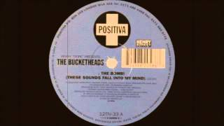 The Bucketheads ft Kenny Dope - The Bomb These Sounds Fall Into My Mind (Original Version) 1995