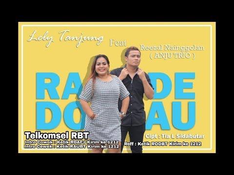 RADE DO AU (OFFICIAL MUSIC VIDEO) Lely Tanjung Ft. Reezal Nainggolan