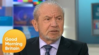 Lord Alan Sugar Vows to Leave UK if Jeremy Corbyn Becomes Prime Minister | Good Morning Britain