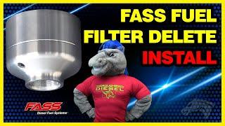 FASS Fuel Filter Delete Install - 2011 Duramax LML #DFD-4000
