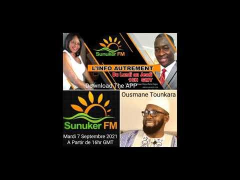 """Émission """"l'Info Autrement"""" du Mardi 7 Septembre 2021 avec Mr Ousmane Tounkara Activiste Sénégalais"""