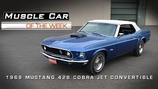 Muscle Car Of The Week Video #27: 1969 Ford Mustang 428 Cobra Jet Convertible