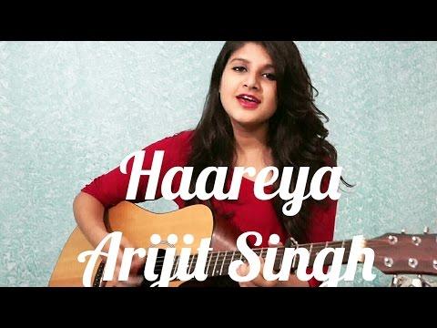 Haareya - Arijit Singh | Meri Pyaari Bindu | Female Cover
