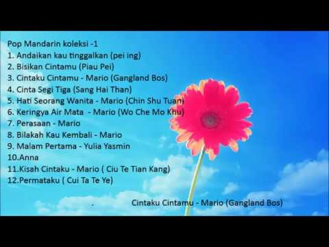 Pop Mandarin Indonesia Koleksi  -1 (HQ Audio)
