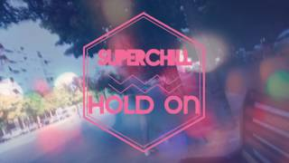 Superchill-Hold On (feat. Antonela) Official Video