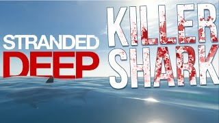 DEADLY SHARK ATTACK!| Building A House | Stranded Deep Gameplay Part 26