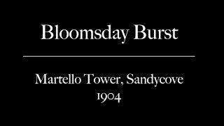Bloomsday Burst: Martello Tower, Sandycove, 1904
