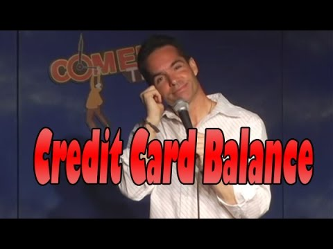 Outstanding Credit Card Balance! - Comedy Time