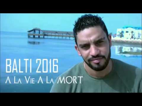 New Balti 2016 ☆ À LA VIE A LA MORT ☆
