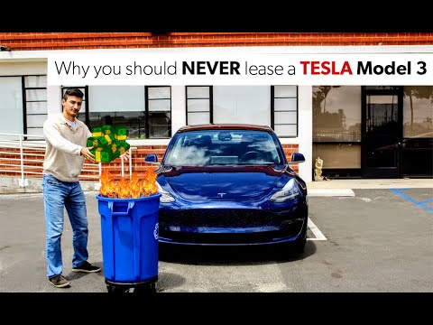 Why leasing a Tesla Model 3 could be a $200,000 mistake