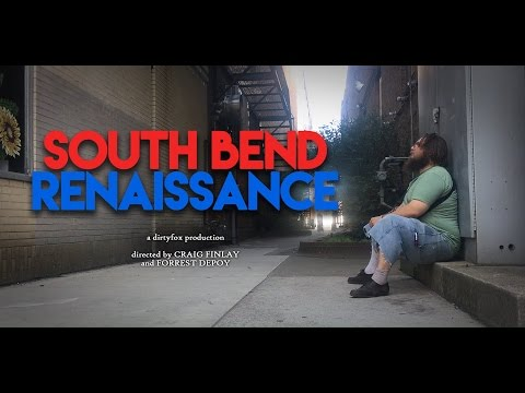 South Bend Renaissance | Official Trailer