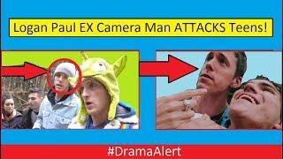 Logan Paul 's Ex Camera Man ATTACKS Teens! #DramaAlert ( FOOTAGE! )