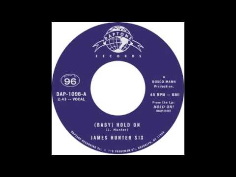 "The James Hunter Six ""(Baby) Hold On)"" / ""Carina"""