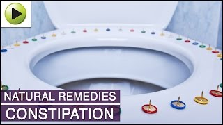 Constipation - Natural Ayurvedic Home Remedies