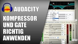 Dynamikbearbeitung mit Audacity | Kompressor - Gate | Tutorial Deutsch German thumbnail