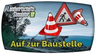 LS17 - Auf zur Baustelle ♛ Mining & Construction Economy #25 SE02 ♛ Deutsch German ♛ Freasy