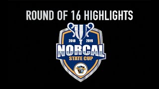 NorCal State Cup Round of 16 Highlights 2019