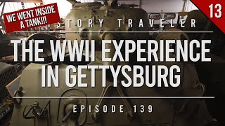 The WWII Experience in Gettysburg (w/Sherman Tanks!!!) | History Traveler EP 139