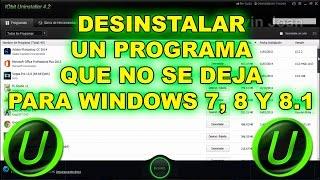 Como desinstalar un programa que no se deja para windows 7, 8 y 8.1