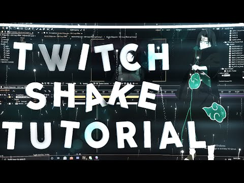 Twitch Shakes - After Effects AMV Tutorial