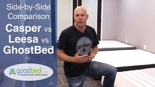 Casper vs. Leesa vs. GhostBed - Mattress Comparison by GoodBed.com