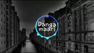 Danga maari remix || DPJ || maari