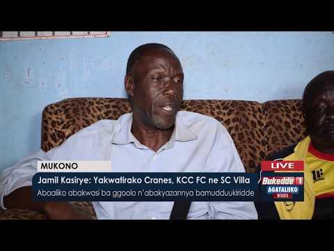 Jamil Kasirye :YakwatirakoCranes,KCC FC  ne SC Villa.
