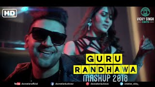 #GuruRandhawaMashup #HighratedGabru Guru Randhawa Mashup 2K18|| Highrated Gabru || DS Creation