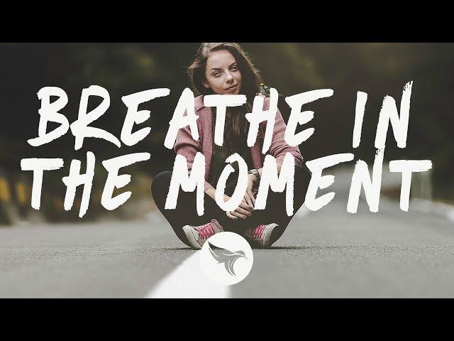 APEK x Man Cub x HALIENE - Breathe In The Moment (Lyrics)