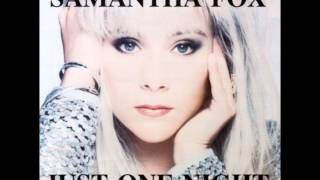 Watch Samantha Fox Just One Night video