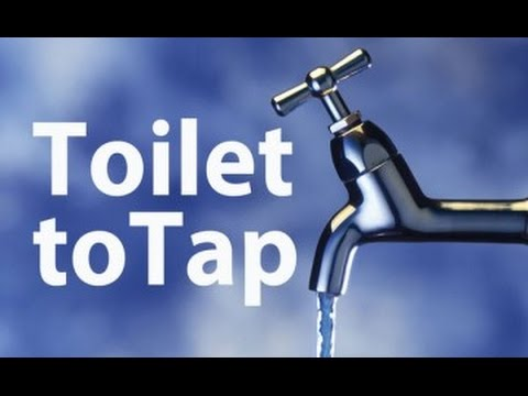 From toilet to tap: Getting a taste for drinking recycled waste water