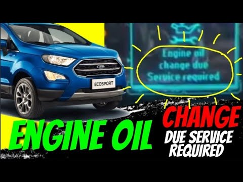 "How to remove the ""Engine Oil Change Due Service Required"" for Ford Ecosport"