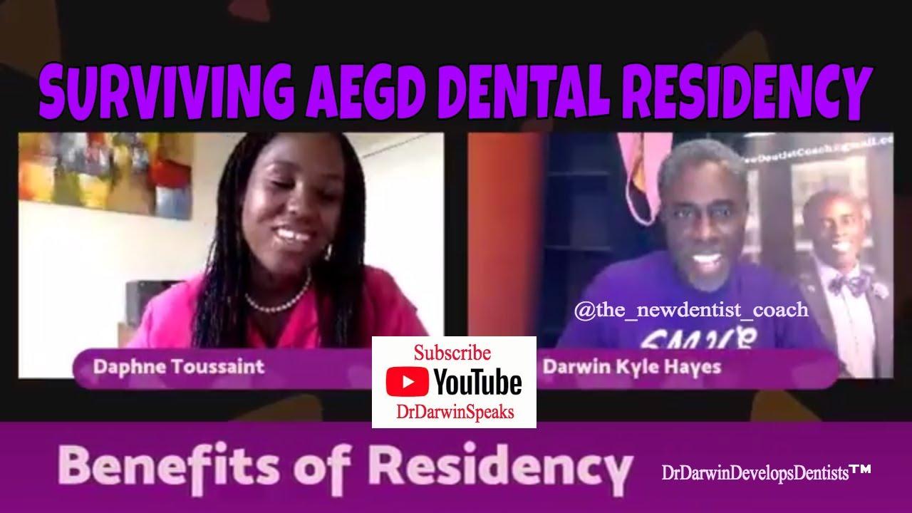 Surviving AEGD Dental Residency   New Dentist Coach   Dr Darwin Hayes DDS