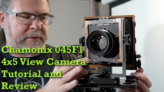 Chamonix 045F1 4×5 Field Camera Tutorial and Review