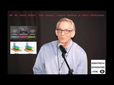 RIP 16: Glenn Keller – Chip Design, Camera Sensors & Micro Electronics