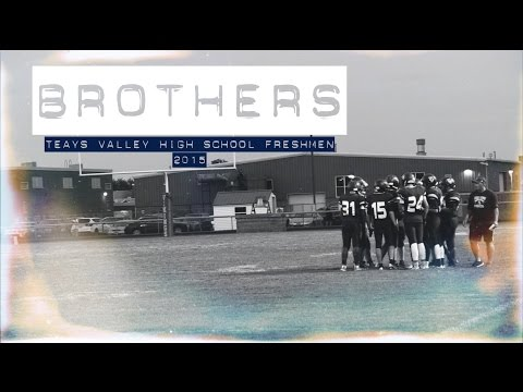 Brothers II, Teays Valley High School Freshmen Football
