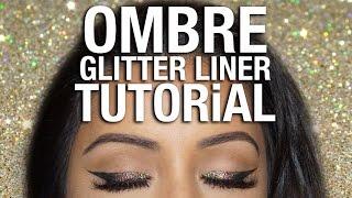 OMBRE Glitter Eyeliner Tutorial | Party Makeup Look 2016