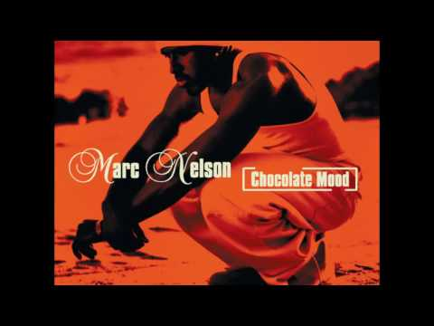 Marc Nelson - Chocolate Mood