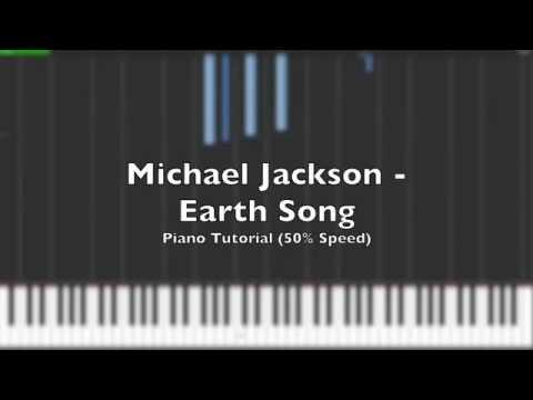 Michael Jackson - Earth Song Piano Tutorial (50% Speed + Midi)