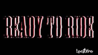 Locstero - Ready To Ride