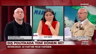 Erol Mütercimler - AKP ABD'nin Proje Partisidir