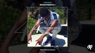 Yung Bleu - Too Many Friends [Investments 4]