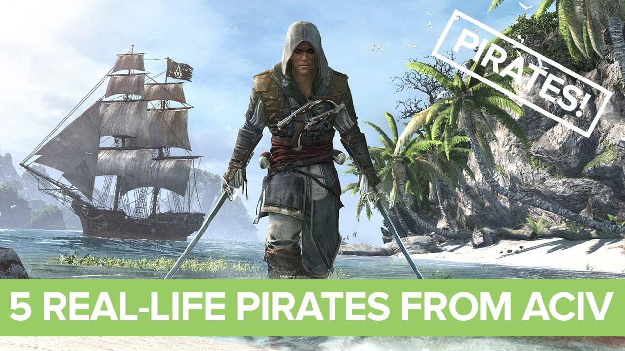 5 Real Life Pirates You Ll Meet In Assassin S Creed Iv Black Flag